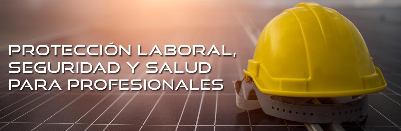 Protección y seguridad laboral